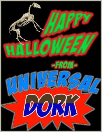 Universal Dork Happy Halloween