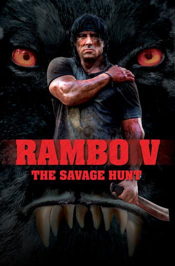Rambo V 5 Movie Poster Savage Hunt